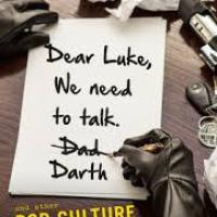 Dear Luke, We Need To Talk. Darth