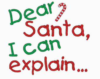 https://yadadarcyyada.com/2016/12/08/dear-santa-i-can-explain/